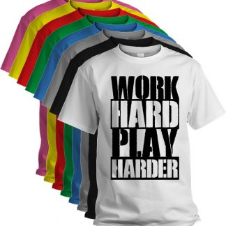 aa978057 Work Hard Play Harder T Shirt. £10.00 Select options · Custom printed ...